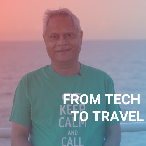 Anoop: From Tech to Travel